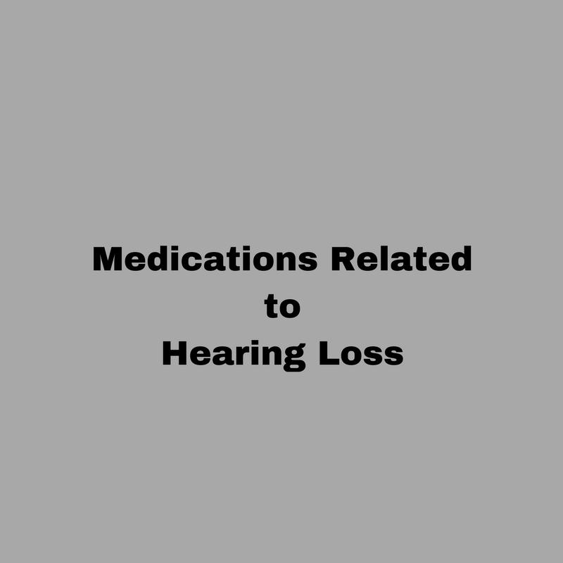 medications causing hearing loss