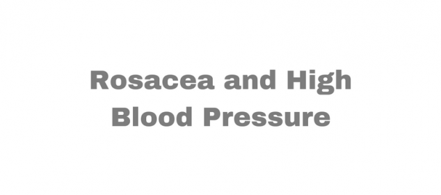 rosacea high blood pressure