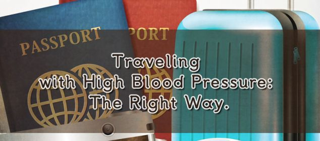 Traveling with high blood pressure